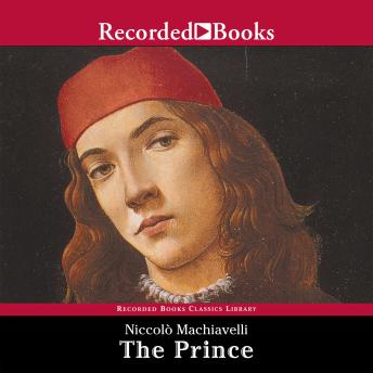 Prince, Audio book by Niccolo Machiavelli