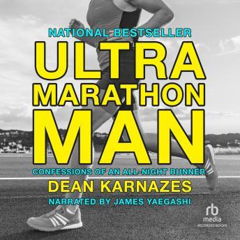 Ultramarathon Man: Confessions of an All-Night Runner details