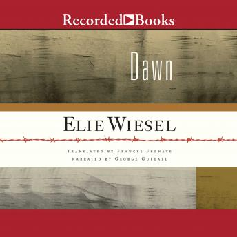 Listen to Dawn by Elie Wiesel at Audiobooks.com
