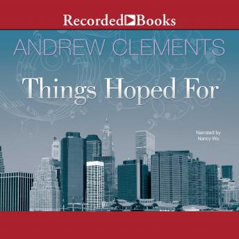 Things Hoped For, Andrew Clements