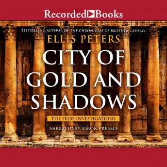 City of Gold and Shadows, Ellis Peters