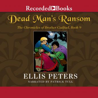 Dead Man's Ransom: A Brother Cadfael Mystery, Ellis Peters