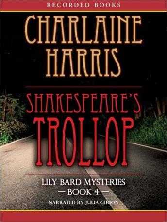 Shakespeare's Trollop: The Lily Bard Mysteries, Book 4, Charlaine Harris