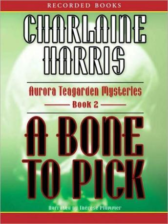 Bone to Pick, Charlaine Harris