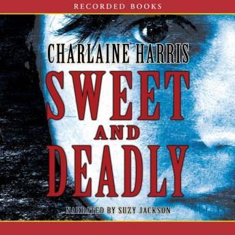Sweet and Deadly, Charlaine Harris