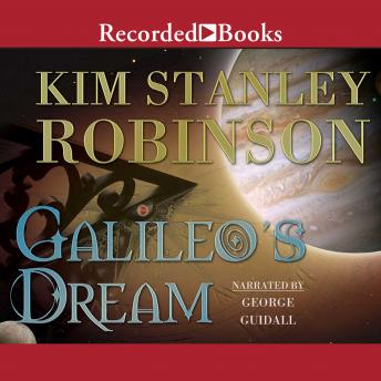 Galileo's Dream, Kim Stanley Robinson