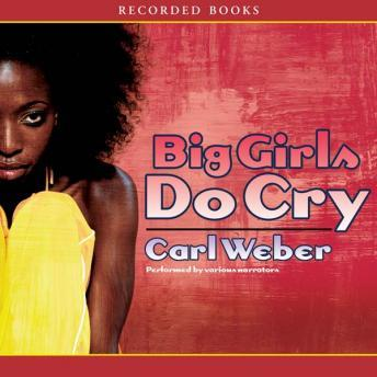 Big GIrls Do Cry, Carl Weber
