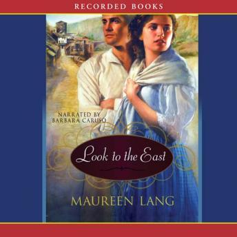 Look to the East, Maureen Lang