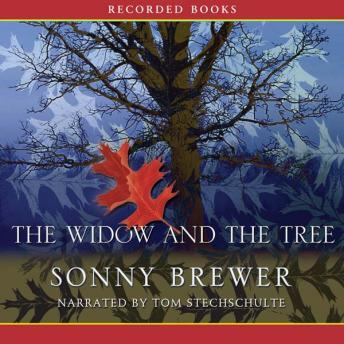 Widow and the Tree, Sonny Brewer