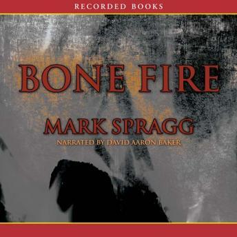 Bone Fire, Mark Spragg