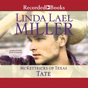McKettricks of Texas: Tate, Linda Lael Miller