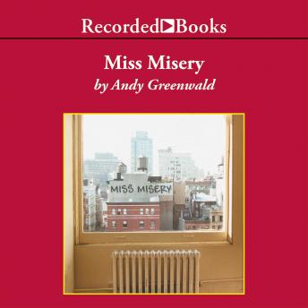 Miss Misery, Andy Greenwald