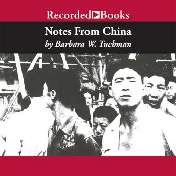 Download Notes From China by Barbara W. Tuchman