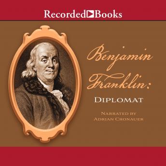 Benjamin Franklin: Diplomat