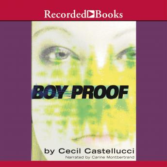 Boy Proof, Cecil Castellucci