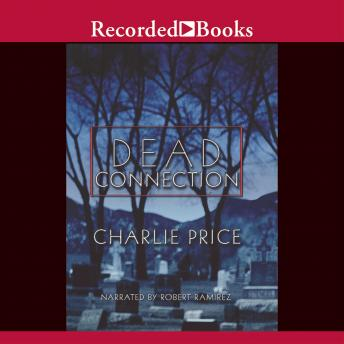 Dead Connection, Charlie Price