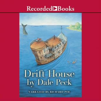 Drift House: The First Voyage, Dale Peck