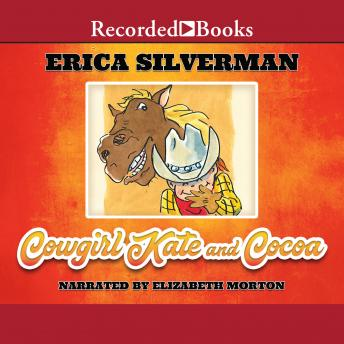 Cowgirl Kate and Cocoa : Rain or Shine, Erica Silverman