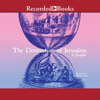 The Destruction of Jerusalem: Excerpts