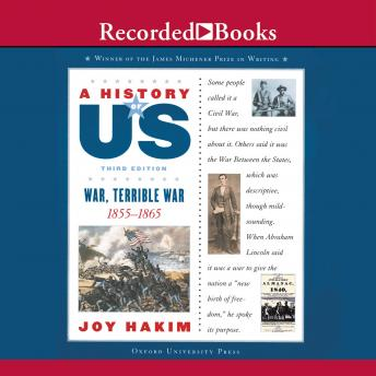 War, Terrible War: Book 6 (1855-1865), Joy Hakim