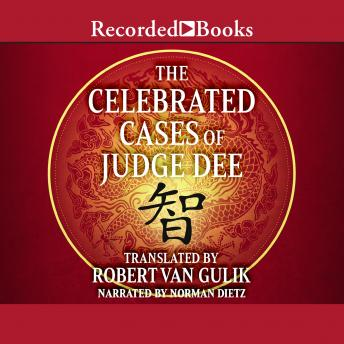 Celebrated Cases of Judge Dee, Robert Van Gulik