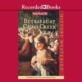 Betrayal at Cross Creek, Kathleen Ernst
