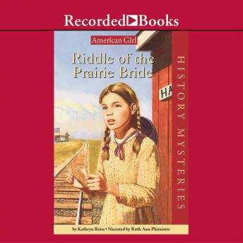 Riddle of the Prairie Bride, Kathryn Reiss