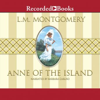 Anne of the Island, L.M. Montgomery