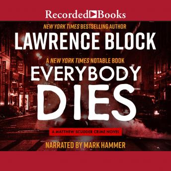 Everybody Dies, Lawrence Block