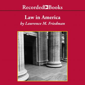 Law in America: A Short History, Lawrence M. Friedman
