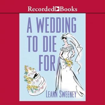 Wedding to Die For, Leann Sweeney