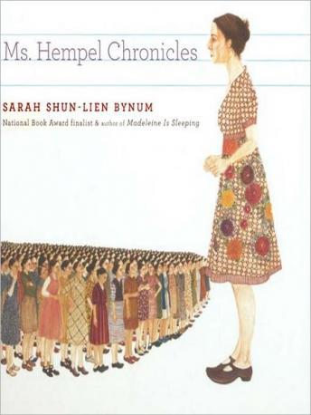 Ms. Hempel Chronicles, Sarah Shun-lien Bynum