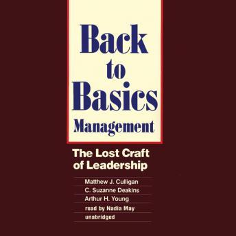 Back to Basics Management, Arthur H. Young, C. Suzanne Deakins, Matthew J. Culligan