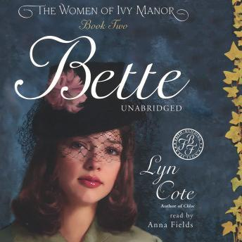 Bette, Lyn Cote