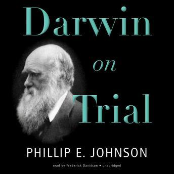Download Darwin on Trial by Phillip E. Johnson