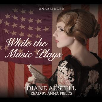 Download While the Music Plays by Diane Austell