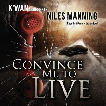 Convince Me to Live, Niles Manning