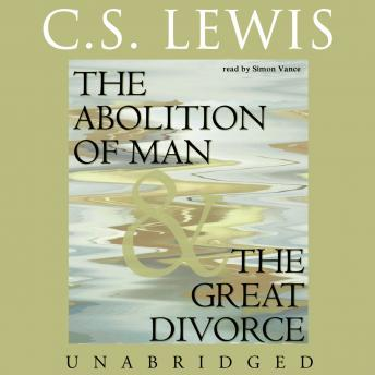 Abolition of Man and The Great Divorce, C.S. Lewis