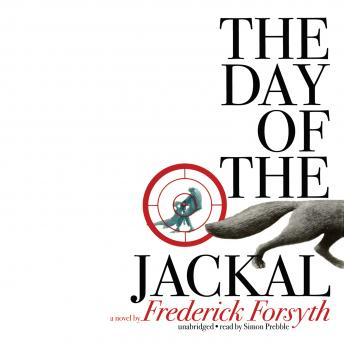 The Day of the Jackal, Frederick Forsyth