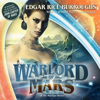 Warlord of Mars, Edgar Rice Burroughs