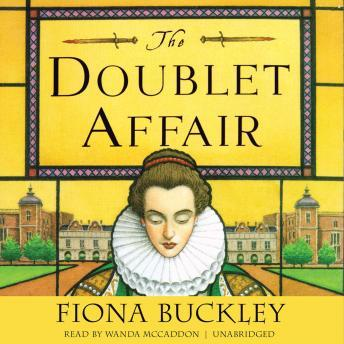 Doublet Affair: An Ursula Blanchard Mystery at Queen Elizabeth I's Court, Fiona Buckley