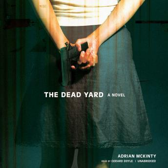 The Dead Yard: A Novel