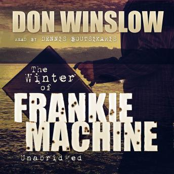 Winter of Frankie Machine, Don Winslow