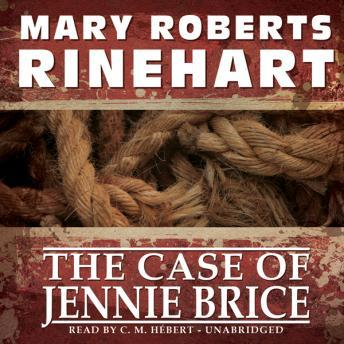 Case of Jennie Brice, Mary Roberts Rinehart