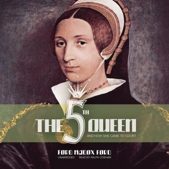 The Fifth Queen: Books 1-3