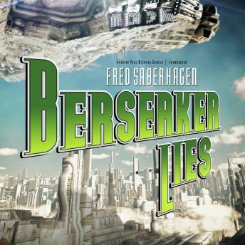 Berserker Lies: Book 8 in the Berserker Series, Fred Saberhagen