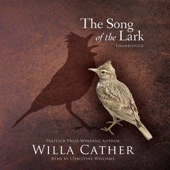 Song of the Lark, Willa Cather