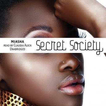 Secret Society, Miasha .