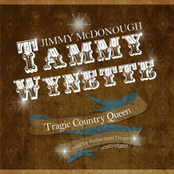 Tammy Wynette: Tragic Country Queen, Jimmy McDonough