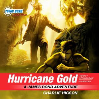 Download Hurricane Gold: A James Bond Adventure by Charles Higson